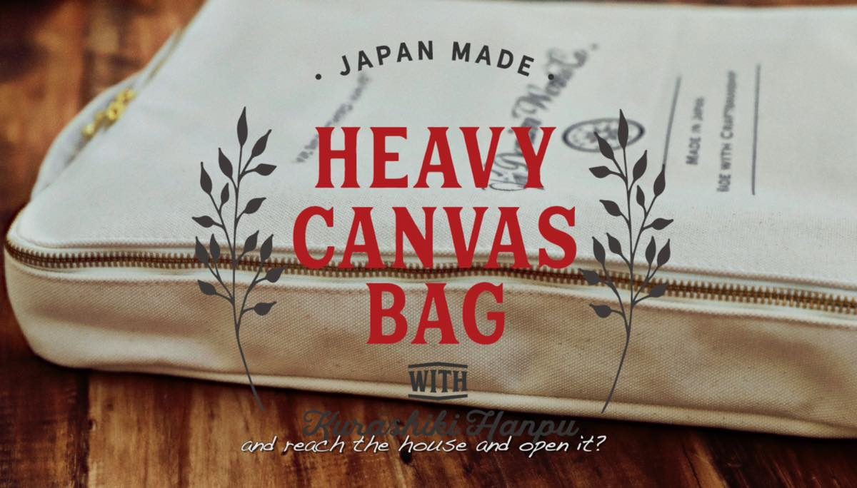 HEAVY CANVAS BAG